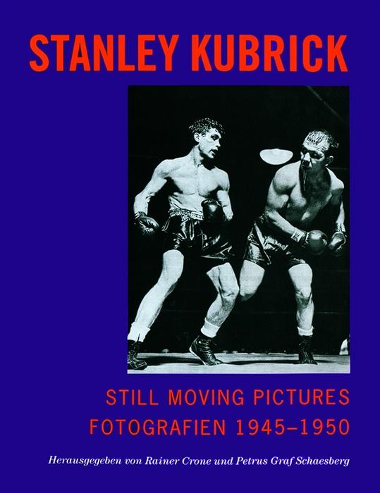 Still Moving Pictures - Stanley Kubrick: Fotogr...