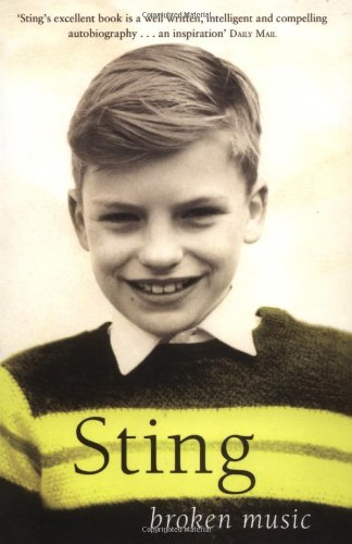Broken Music: Memoirs - Sting