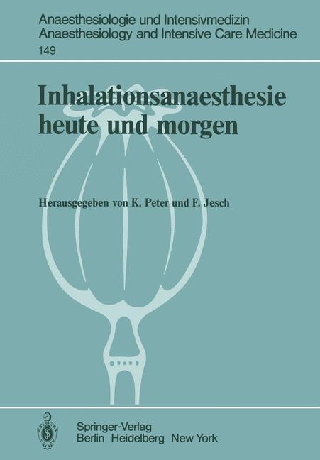 Inhalationsanaesthesie heute und morgen (Anaest...