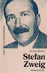 Köpfe des 20. Jahrhunderts, Bd.21, Stefan Zweig - Arnold Bauer