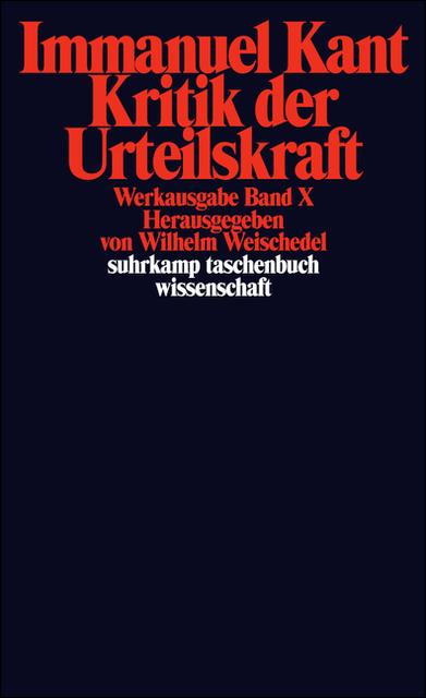 Werkausgabe in 12 Bänden: X: Kritik der Urteilskraft: BD 10 (suhrkamp taschenbuch wissenschaft) - Immanuel Kant