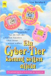 Ein Cyber- Tier kommt selten allein. Wissenswer...