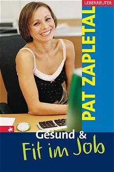 Gesund & Fit im Job - Pat Zapletal