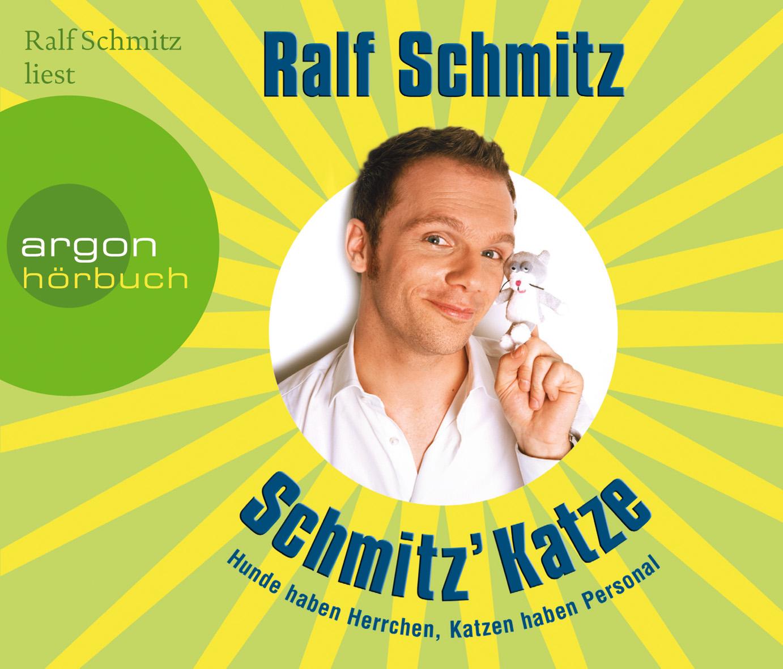 Schmitz´ Katze (Hörbestseller) (3 CDs): Hunde h...