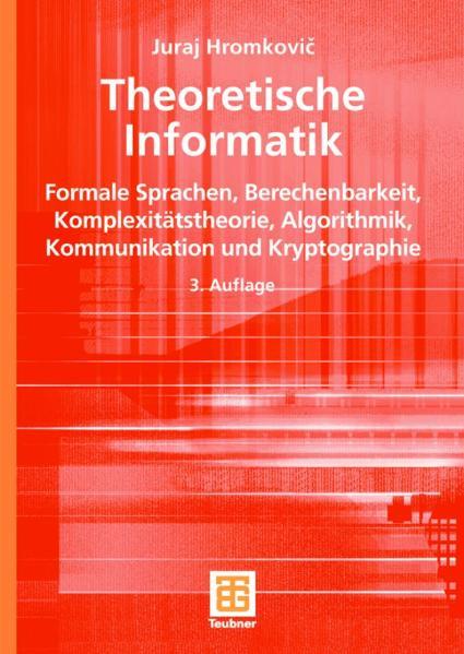 Theoretische Informatik: Formale Sprachen, Bere...