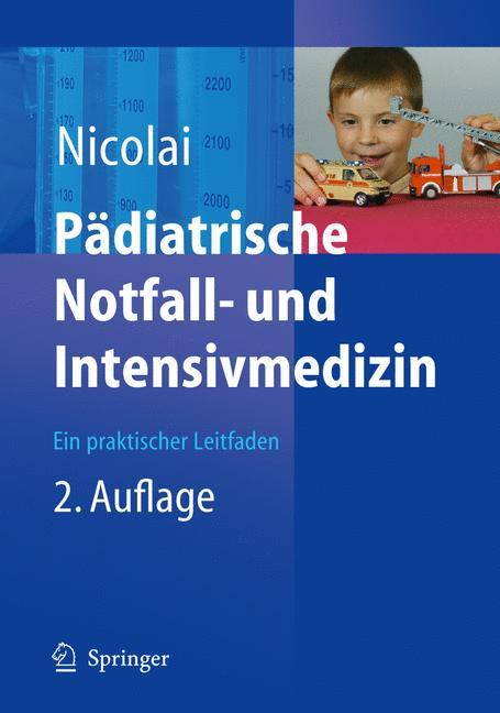 Pädiatrische Notfall- und Intensivmedizin. Ein ...