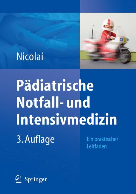 Pädiatrische Notfall- und Intensivmedizin: Ein ...