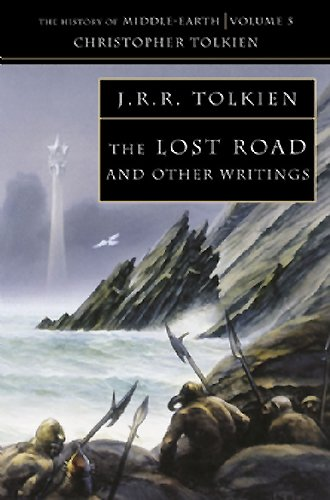 The Lost Road: The History of Middle-Earth 5: V.5 1 - John Ronald Reuel Tolkien