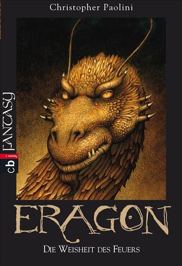 Eragon: Band 3 - Die Weisheit des Feuers - Christopher Paolini [Taschenbuch]