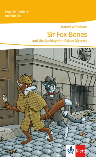 Sir Fox Bones and the Buckingham Palace Mystery: Stage reader Kl. 5