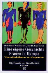Eine eigene Geschichte II. Frauen in Europa. Au...