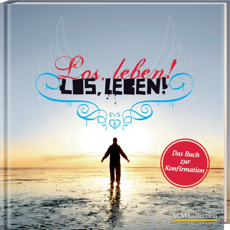 Los, leben!: Das Buch zur Konfirmation - Carolin Hartmann [Gebundene Ausgabe]