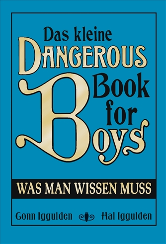 Das kleine Dangerous Book for Boys: Was man wis...