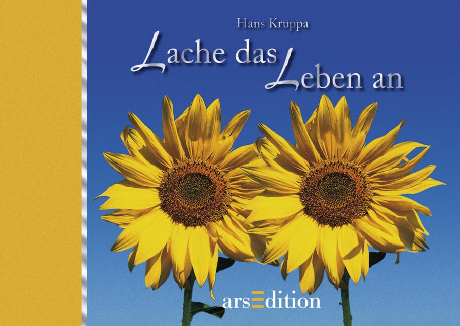 Lache das Leben an - Hans Kruppa