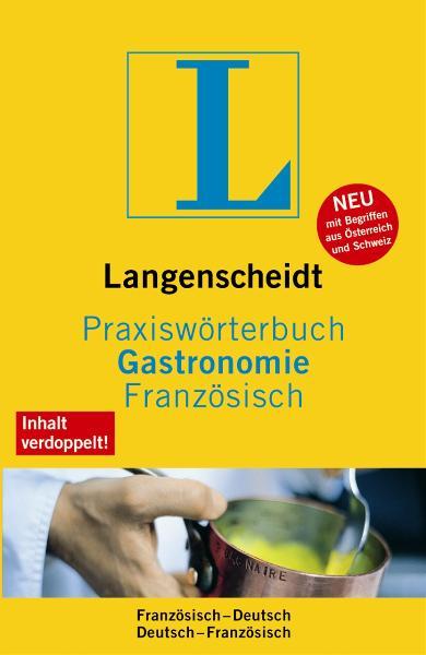 Langenscheidt Praxiswörterbuch - Gastronomie Fr...