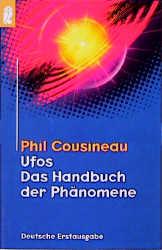 Ufos. Das Handbuch der Phänomene. - Phil Cousineau