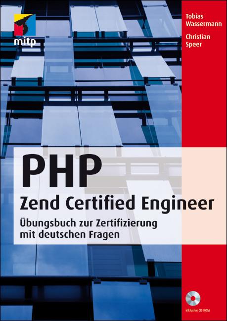 PHP Zend Certified Engineer: Prüfungsbuch zur Z...