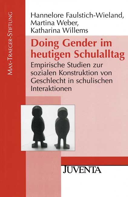 Doing Gender im heutigen Schulalltag: Empirisch...
