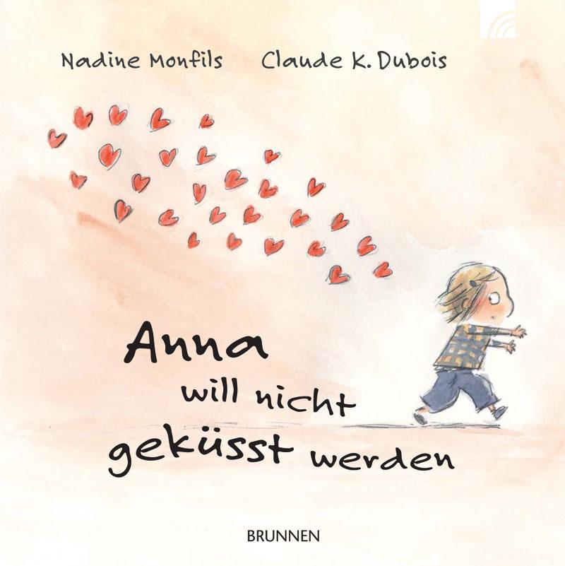 Anna will nicht geküsst werden - Nadine Monfils
