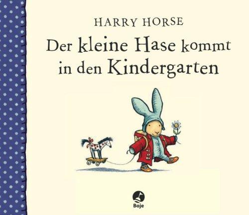 Der kleine Hase kommt in den Kindergarten - Har...
