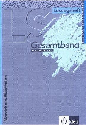 Lambacher-Schweizer - Ausgabe für Nordrhein-Westfalen / 12./13. Schuljahr. Gesamtband: Lösungsheft