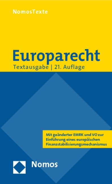 Europarecht: Textausgabe mit einer Einführung von Prof. Dr. Roland Bieber - Hans-Joachim Glaesner [21. Auflage]