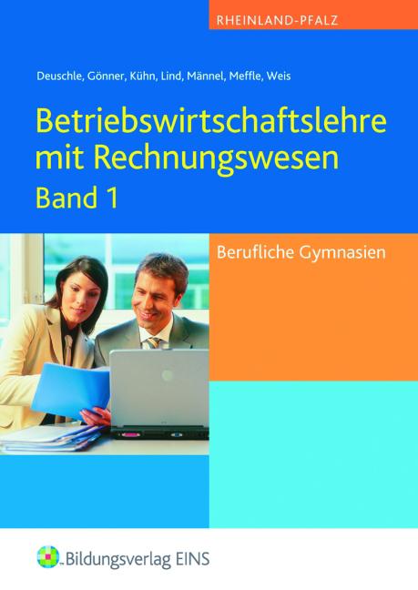 Betriebswirtschaftslehre und Rechnungswesen 1. ...