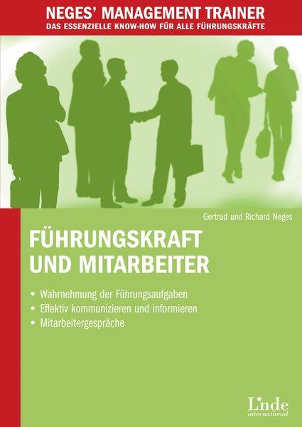 Führungskraft und Mitarbeiter - Gertrud Neges