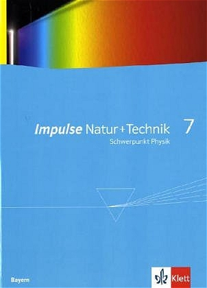 Impulse Physik - Ausgabe Bayern Neubearbeitung:...