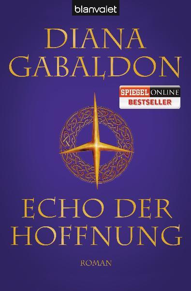 Die Highland-Saga - Band 7: Echo der Hoffnung - Diana Gabaldon