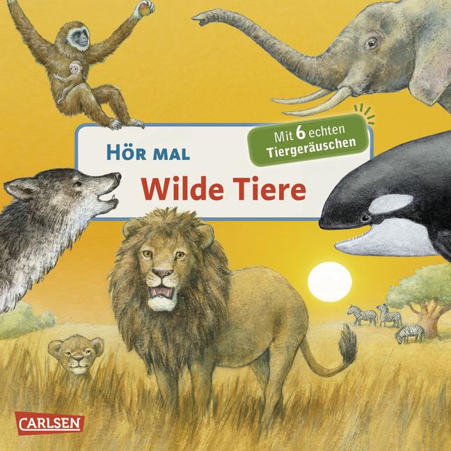 Hör mal: Hör mal - Wilde Tiere - Anne Möller [Pappbilderbuch]