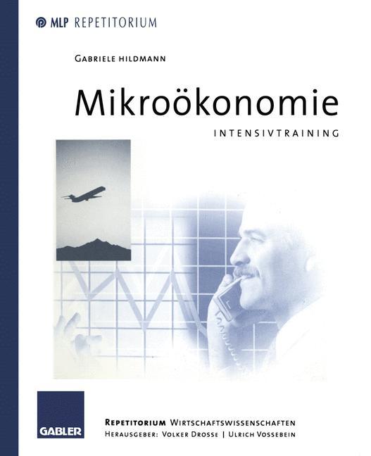 Mikroökonomie - Gabriele Hildmann