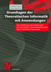Grundlagen der Theoretischen Informatik mit Anw...