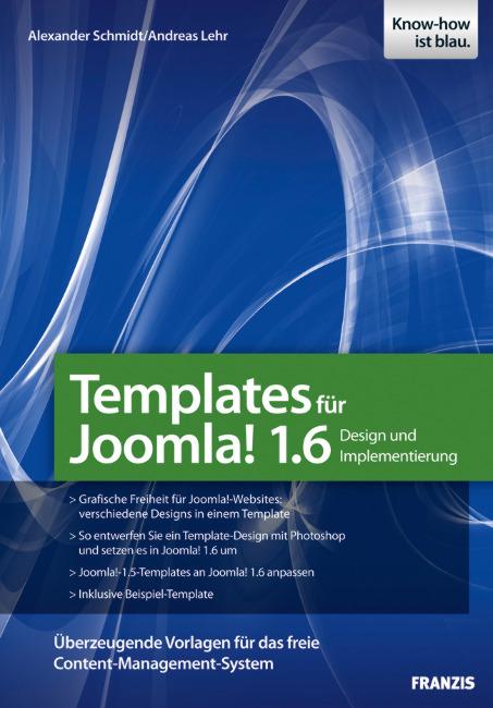 Templates für Joomla! 1.6 - Design und Implemen...