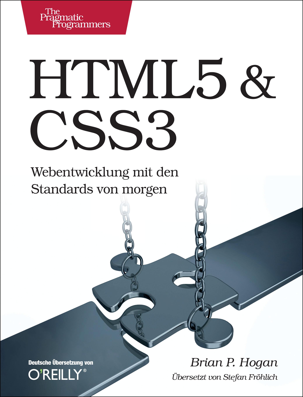 HTML5 & CSS3: Webentwicklung mit den Standards ...