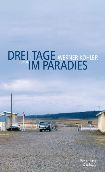 Drei Tage im Paradies - Werner Köhler