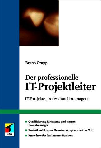 Der professionelle IT-Projektleiter.IT-Projekte...