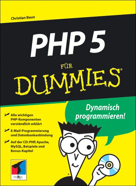 PHP 5 für Dummies. - Christian Baun