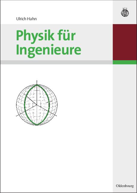 Physik für Ingenieure - Ulrich Hahn