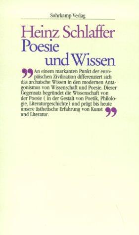 Poesie und Wissen - Heinz Schlaffer
