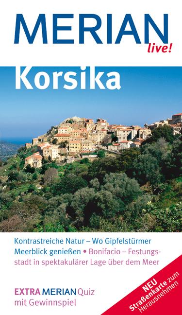 Korsika (Merian live): Kontrastreiche Natur - W...