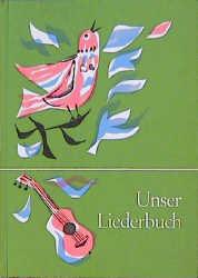 Unser Liederbuch für die Grundschule. Ausgabe f...