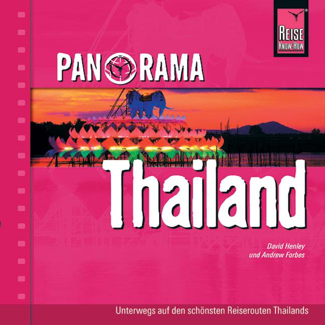 Panorama Thailand: Unterwegs auf den schönsten ...