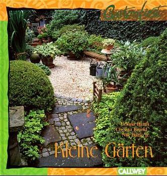 Kleine Gärten - Ursula Barth