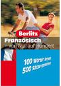 Französisch von Null auf Hundert: 100 Wörter lernen - 500 Sätze sprechen - Fabienne Schreitmüller
