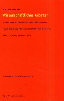 Wissenschaftliches Arbeiten: Ein Leitfaden für ...