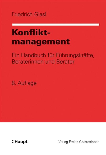 Konfliktmanagement: Ein Handbuch für Führungskr...