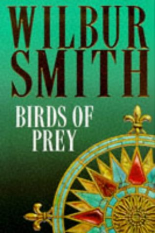 Birds of Prey - Wilbur Smith