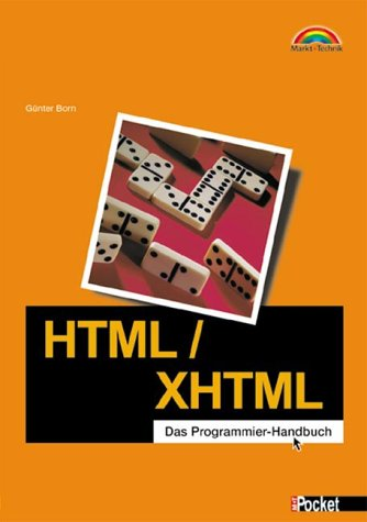 HTML/XHTML - M+T Pocket . Das Programmier-Handb...