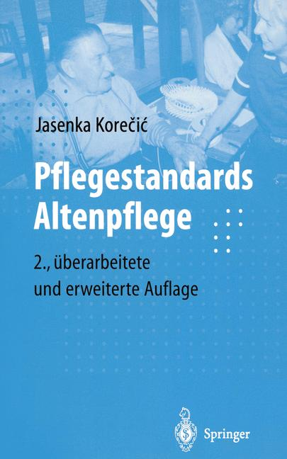 Pflegestandards Altenpflege - Jasenka Korecic